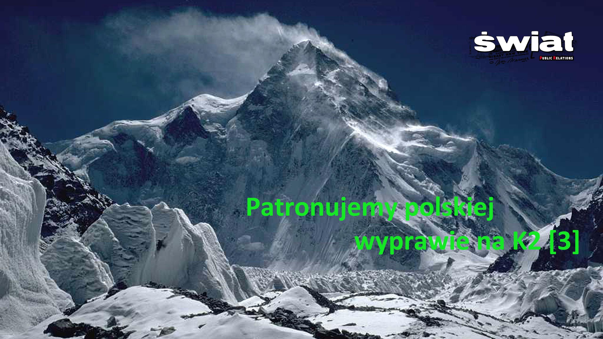 Patronujemy polskiej wyprawie K2 '2016/17 [3]