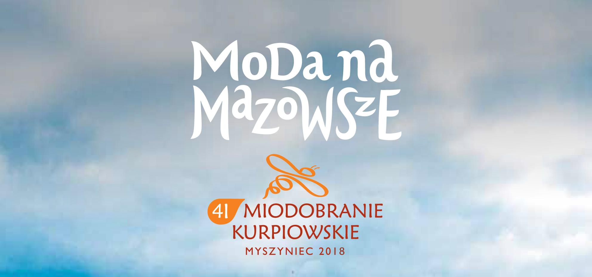 Miodobranie Kurpiowskie 25-26 SIERPNIA 2018