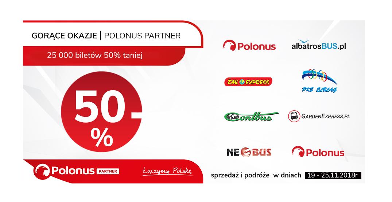 Polonus Partner – Druga odsłona promocji z biletami -50%!  Gorące Okazje